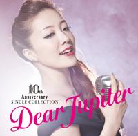 10周年記念シングル・コレクション 〜Dear Jupiter〜【通常盤】