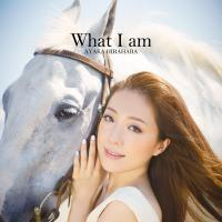 What I am【通常盤】